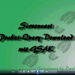 Screencast Pocket-Query Download mit GSAK